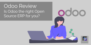 Odoo Review – Is Odoo the right Open Source ERP for you?