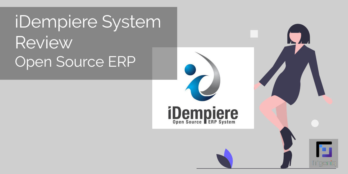 iDempiere System Review – Open Source ERP